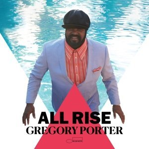 Gregory Porter – All Rise (2xLP; 17-04-2020)